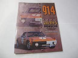 Porsche 914, 914/6, and 916. A restorers guide to Authenticity. Dr. B. Johnson