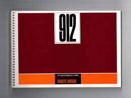 Porsche 912 A genuine re-print of the Owners Manual